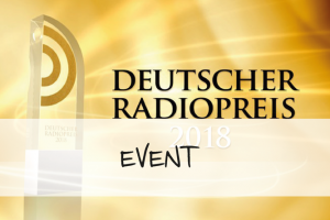 Beitragsbild Deutscher Radiopreis 2018