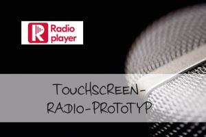 Beitragsbilder Touchscreen-Radio-Prototyp