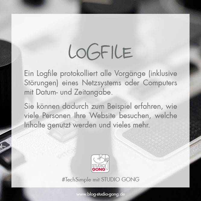 "#TechSimple - Begriff ""Logfile"""