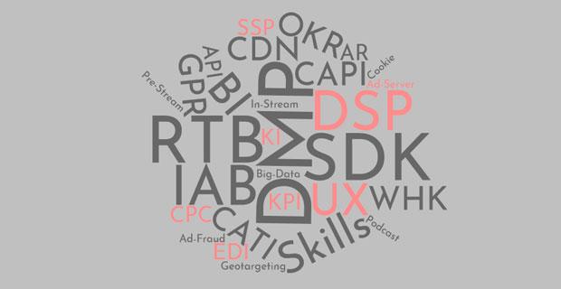 """Beitragsbild zum Artikel """"UX, DMP, SDK, BI, RTB, IAB, DSP, Skills .... %§& .... oder was?"""""""