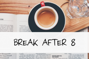 """Vorschaubild """"Break after 8"""""""