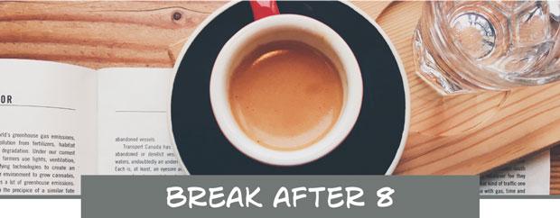 Beitragsbild Break after 8