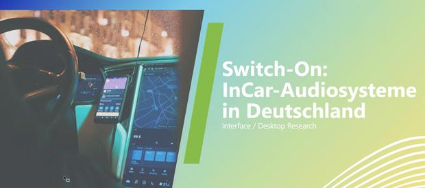 """Beitragsbild zum Artikel - Ergebnisse der Studie """"Switch-On: InCar-Audiosysteme"""""""